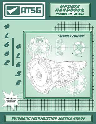 4l60e atsg transmission supplement update service manual 4l65e 4l70e rh oregonperformancetransmission com 4L60E Transmission Problems Decoding GM 4L60E Transmission Number
