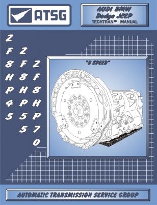 8HP45 ATSG Transmission Rebuild Manual 845RFE 8HP55 8HP70 8HP90 ZF Overhaul  Book