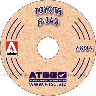 ATSG Toyota A340 Transmission Rebuild Book on CD-ROM A340E A340H Automatic  Overhaul Manual